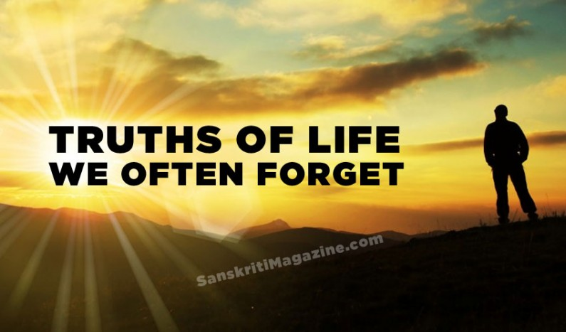 Truths of life we often forget