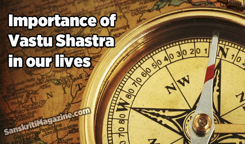 Importance of Vastu Shastra in our lives