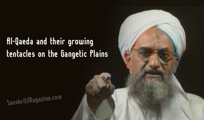 Al-Qaeda and their growing tentacles on the Gangetic Plains