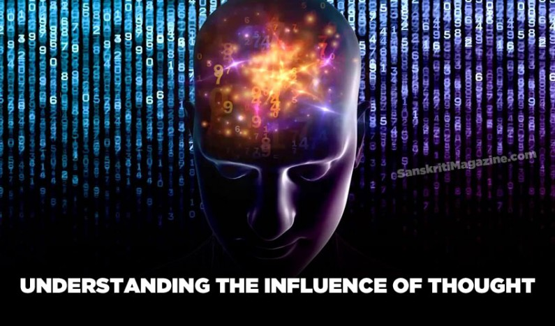 Understanding The Influence of Thought