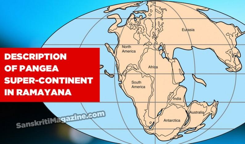 Description of Pangea Super-continent in Ramayana