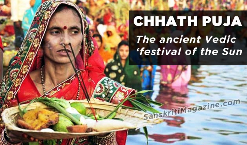 Chhath Puja:  The ancient Vedic festival of the Sun