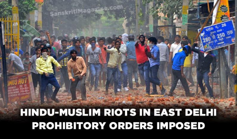Hindu-Muslim riots in East Delhi's Trilokpuri, prohibitory orders imposed