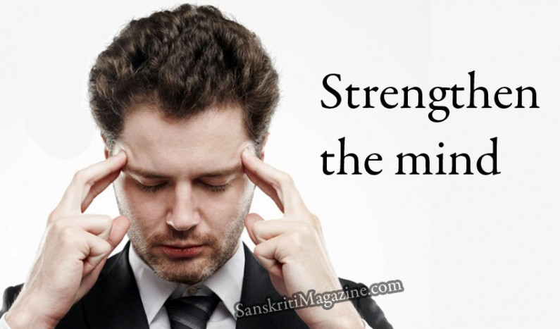 Strengthen the Mind
