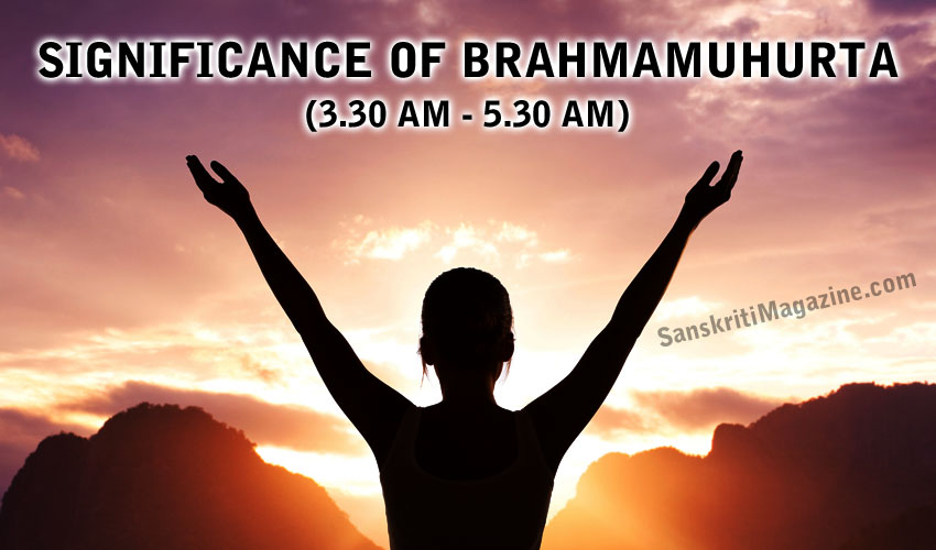 Significance of Brahmamuhurta