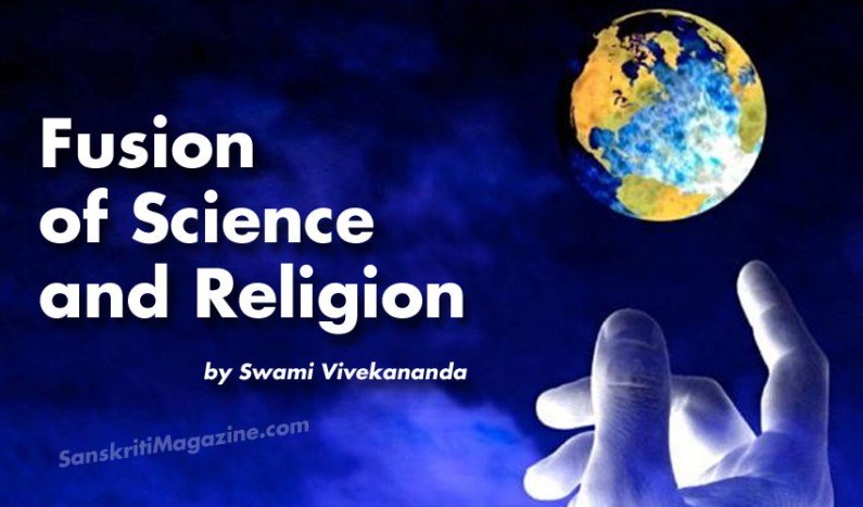 Fusion of Science and Religion