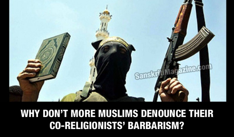Why Don't More Muslims Denounce Their Co-Religionists' Barbarism?