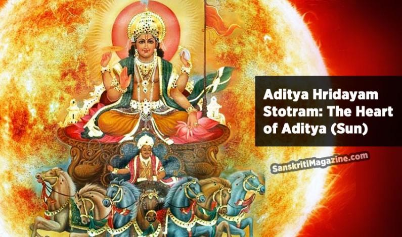 Aditya Hridayam Stotram: The Heart of Aditya (Sun)