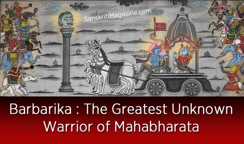 Barbarik  The Greatest Unknown Warrior of Mahabharata