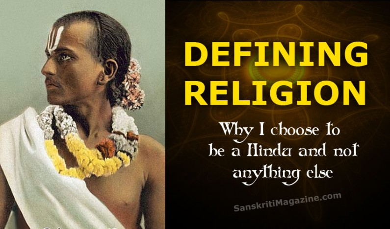 Defining Religion: Why I choose to be a Hindu
