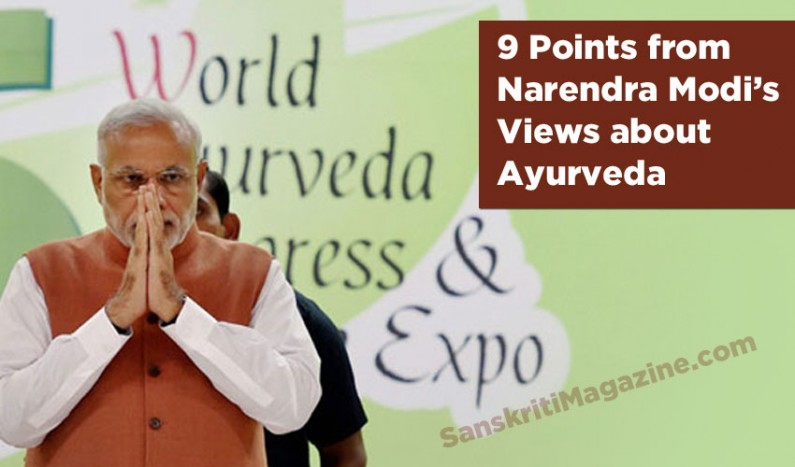 9 Points from the Indian PM Narendra Modi's Views About Ayurveda