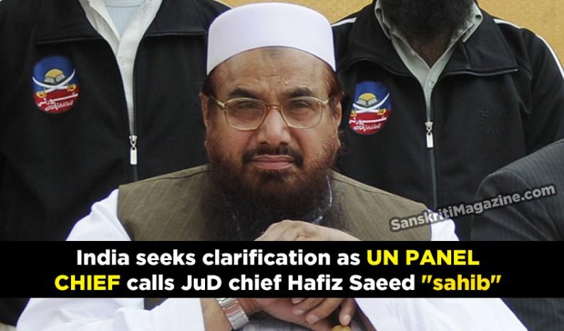 "India seeks clarification as UN panel chief calls JuD chief Hafiz Saeed ""sahib"""