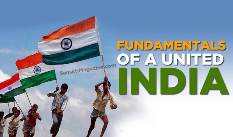Fundamentals of a United India