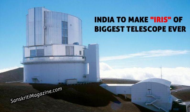 "India to make ""iris"" of biggest telescope ever"