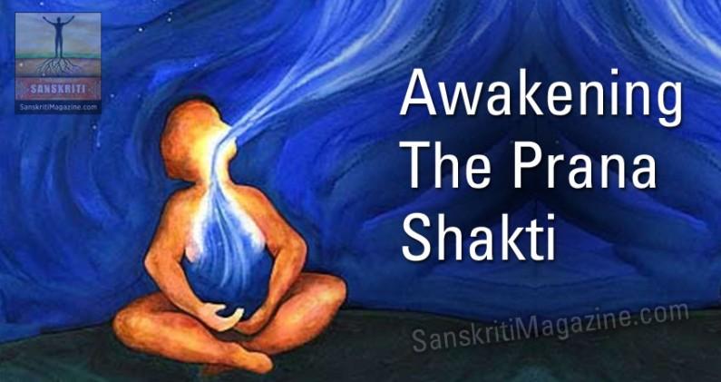 Awakening the Prana Shakti