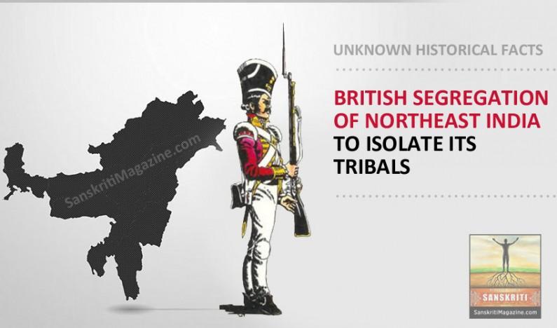 British Apartheid of Northeast India