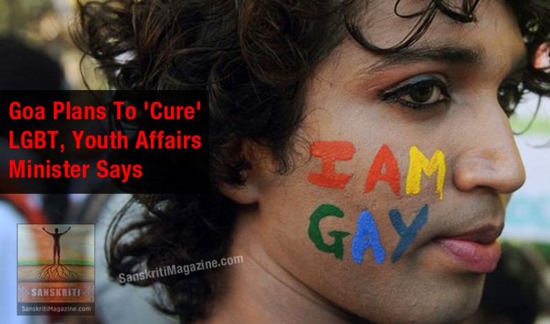 Goa Plans To 'Cure' Gays and Lesbians (LGBT), Youth Affairs Minister Says