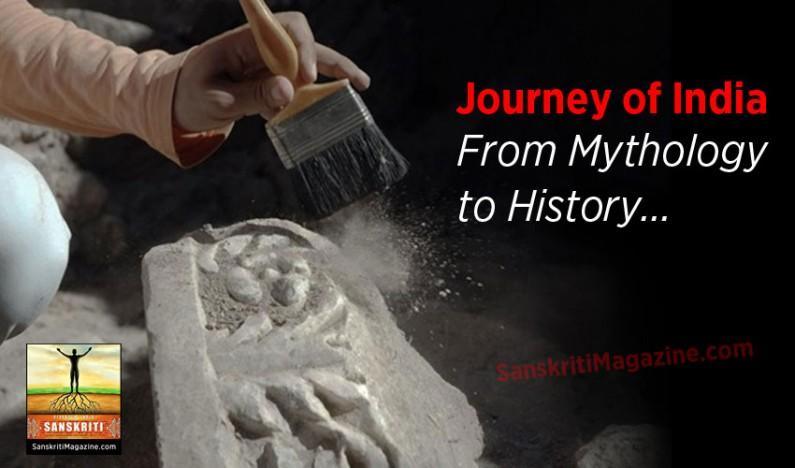 Journey of India: From Mythology to History