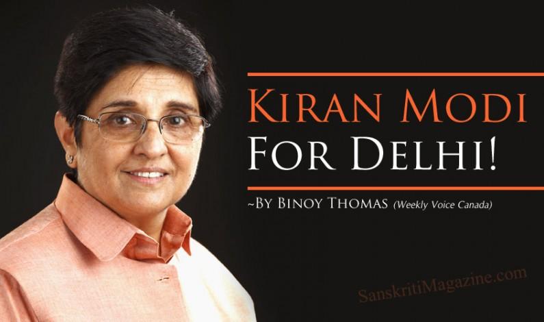 Kiran Modi for Delhi!