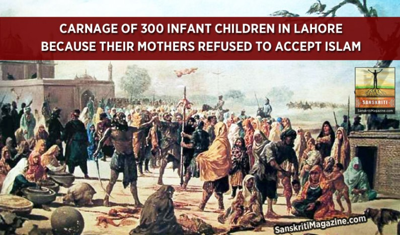Carnage of infants by muslims as their mothers refused to convert