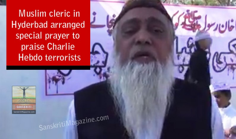 Muslim cleric in Hyderbad arranged special prayer to praise Charlie Hebdo terrorists