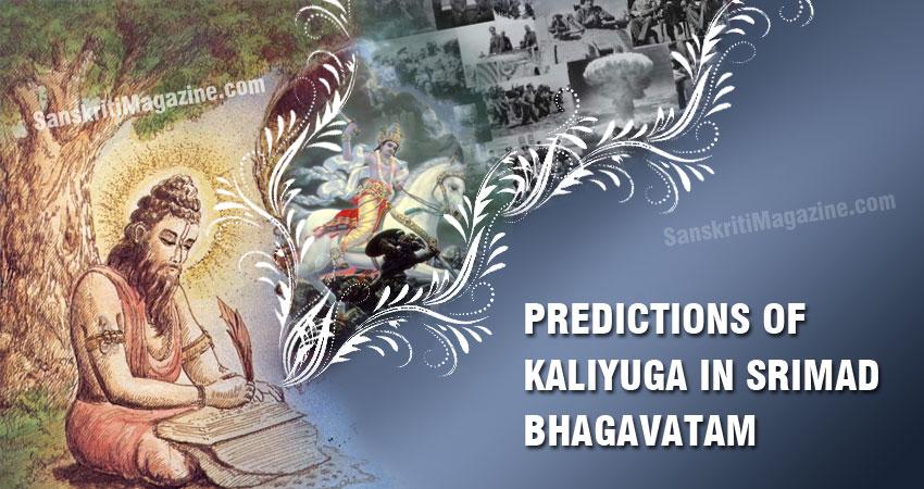 Predictions of Kali Yuga in Srimad Bhagavatam