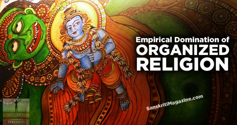 Empirical Domination of Organized Religion