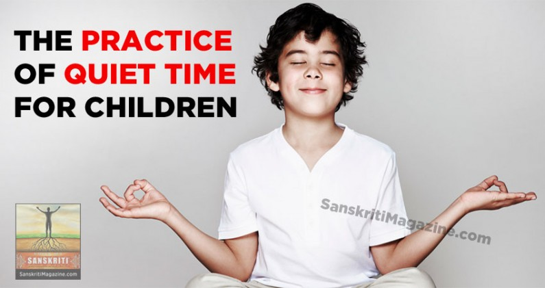 The Practice of Quiet Time for Children