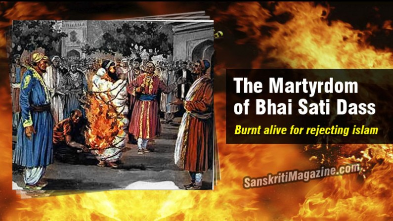 The Martyrdom of Bhai Sati Dass