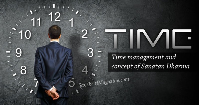 Time management and concept of Sanatan Dharma