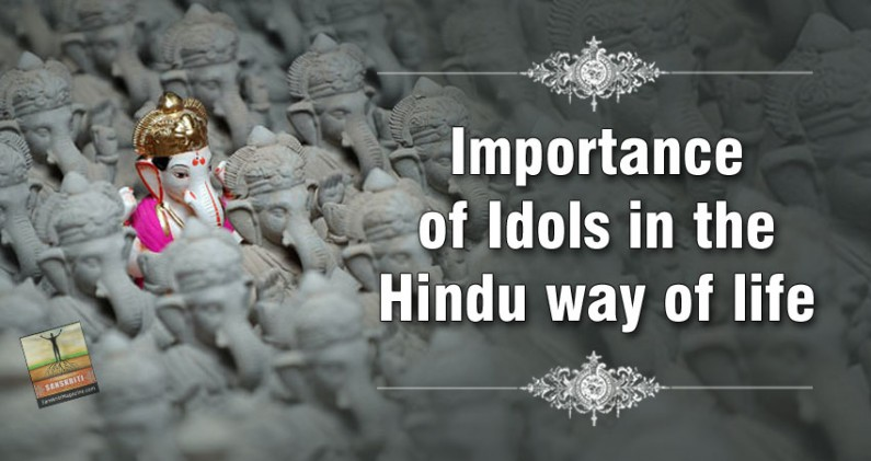 Importance of Idols in the Hindu way of life