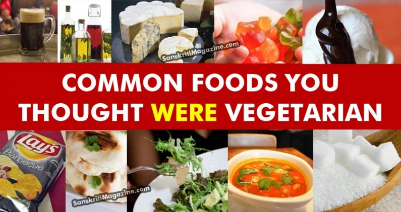 Common foods you thought were vegetarian