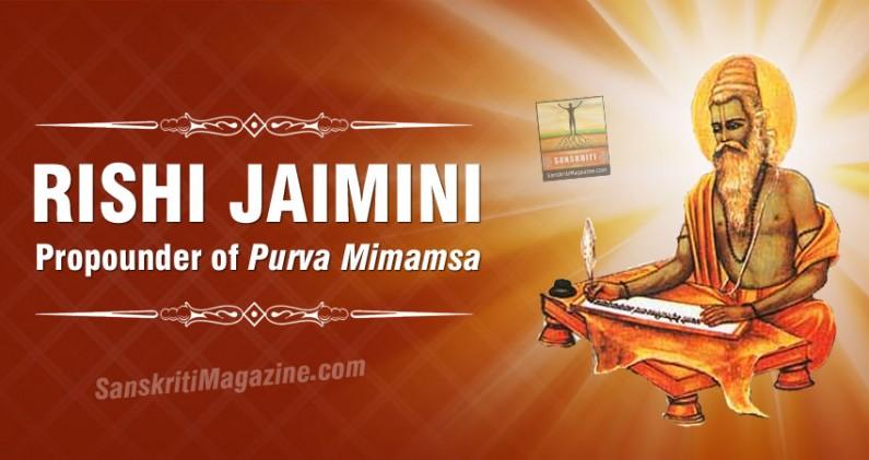 Rishi Jaimini: Propounder of Purva Mimamsa