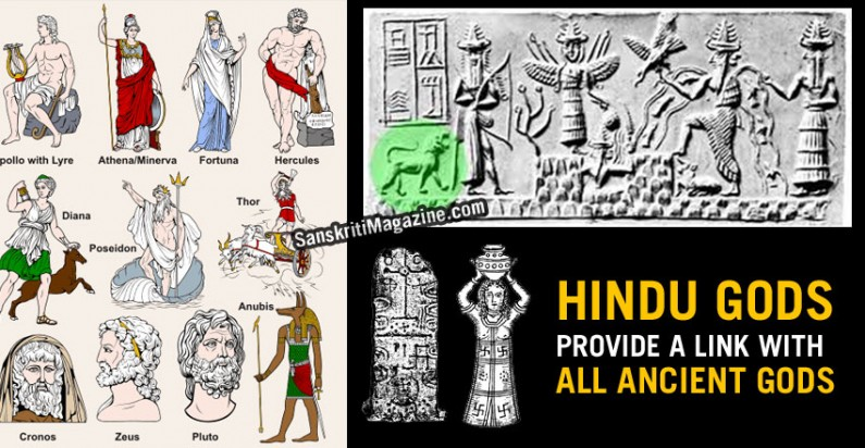 Hindu Gods provide a link with all ancient Gods