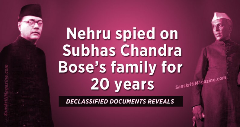 Nehru spied on Subhas Chandra Bose's family for 20 years