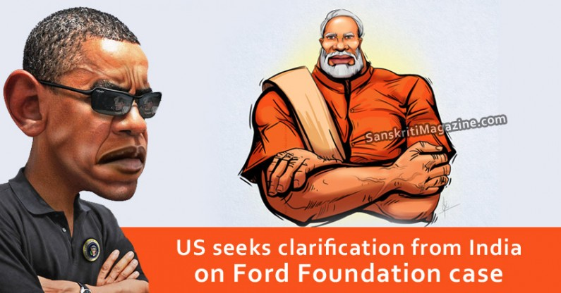 US seeks clarification from India on Ford Foundation case