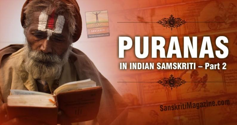 Puranas in Indian Samskriti – Part 2