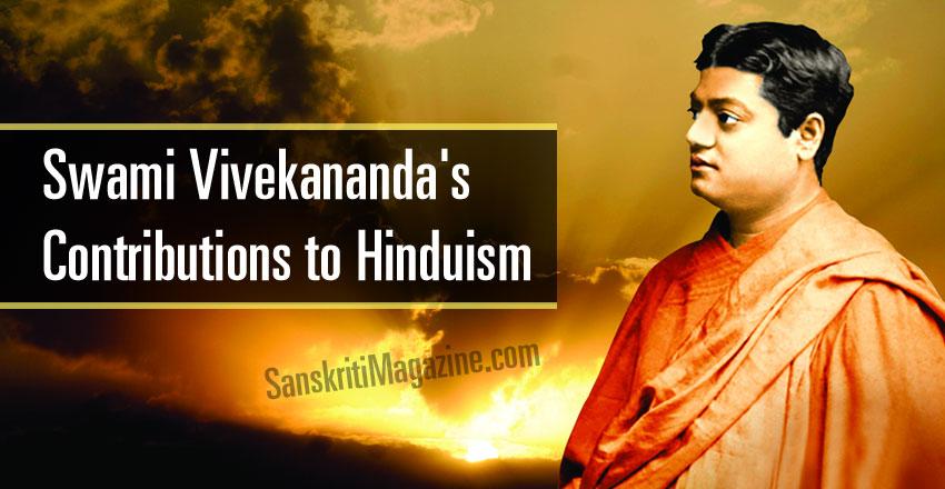 Swami Vivekananda's Contributions to Hinduism