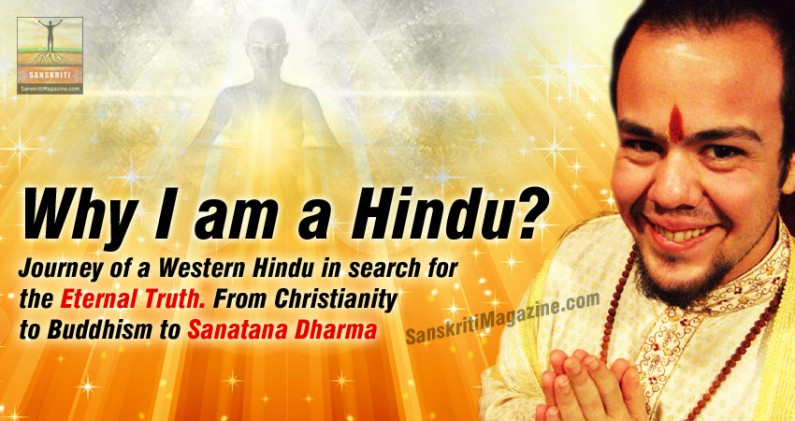 Journey of a Western Hindu in search for the Eternal Truth