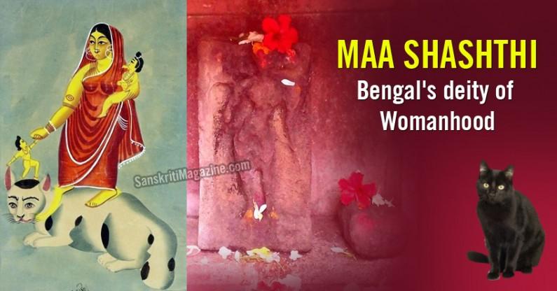 Maa Shashthi: Bengal's deity of Womanhood