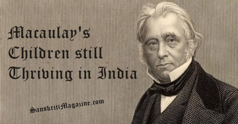 Macaulay's Children still thriving in India