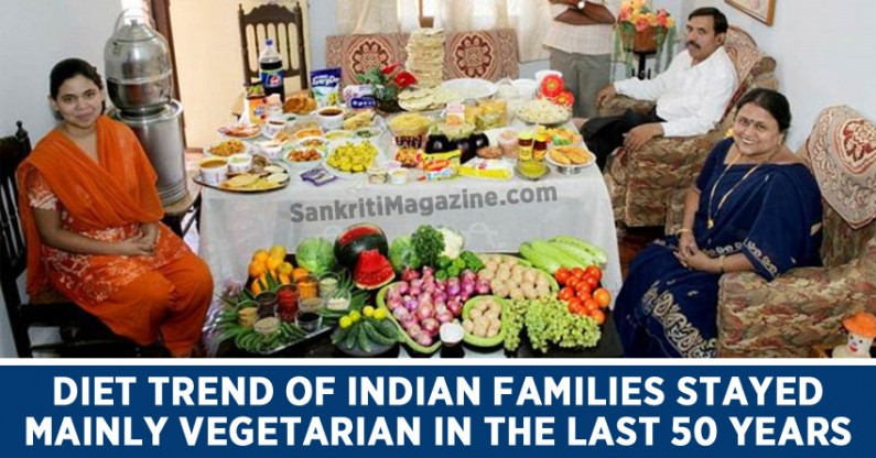 Diet trend of Indian families stayed mainly vegetarian in the last 50 years