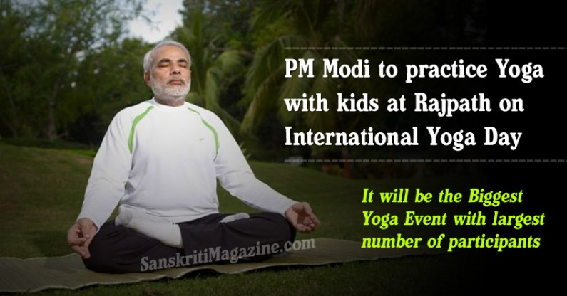 PM Modi to practice yoga with kids at Rajpath on International Yoga Day