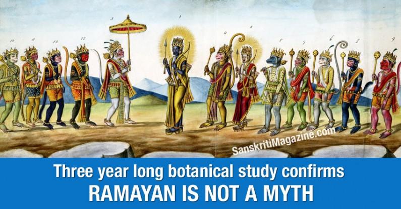 Three year long botanical study confirms Ramayan is not a myth