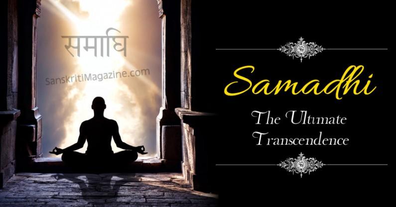Samadhi – The Ultimate Transcendent Supremacy