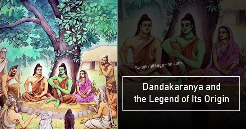 Dandakaranya and the Legend of Its Origin