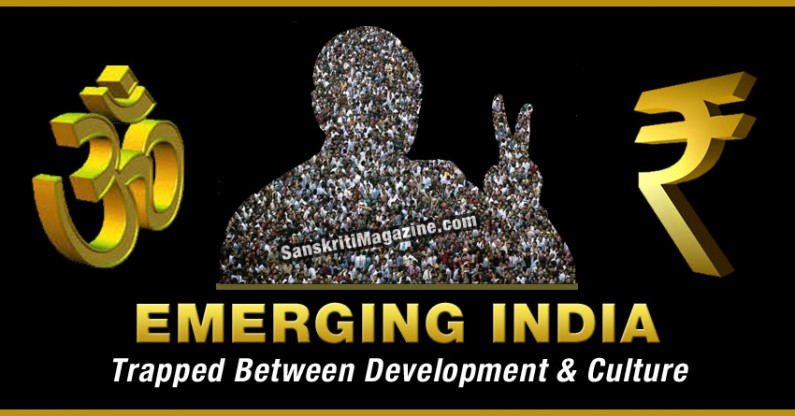 Emerging India: Trapped Between Development and Culture