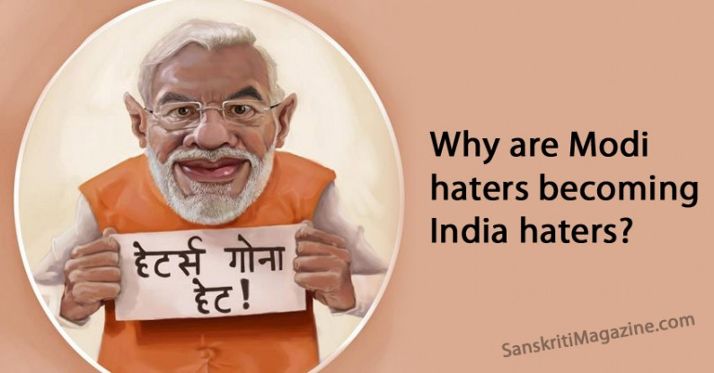 Why are Modi haters becoming India haters?