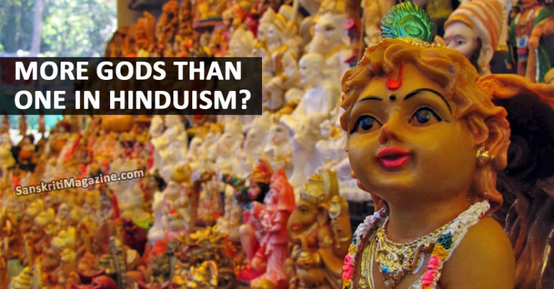 More Gods than One in Hinduism ?