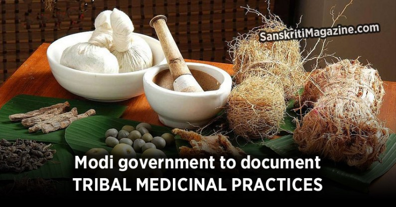Modi Government to document tribal medicinal practices